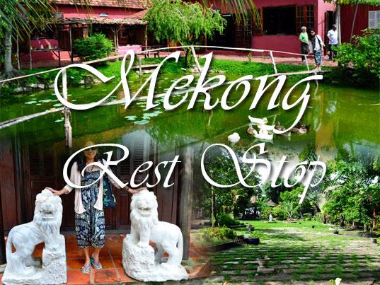 Mekong Rest Stop - Mekong Delta, Vietnam